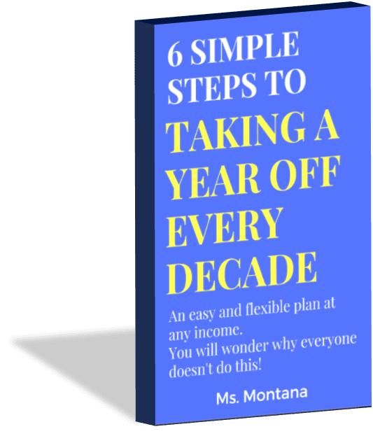 6 Simple Steps to Taking a Year Off Every Decade