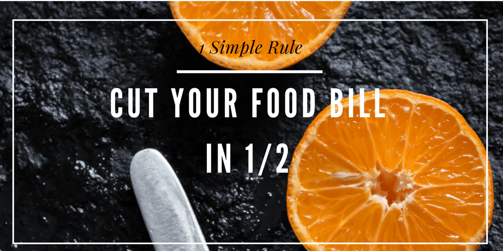 1 Rule We Used to Cut Our Grocery Bill in Half
