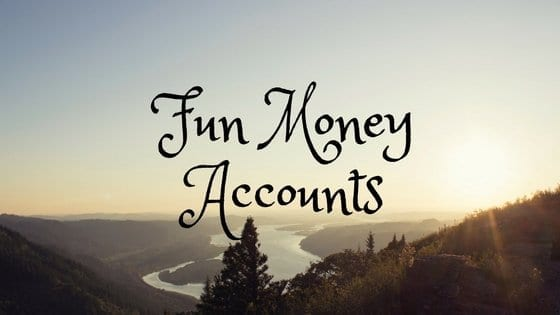 Simplify Your Budget with Fun Money Accounts