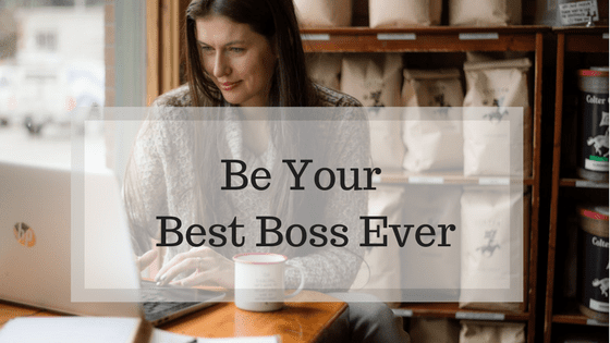 Become Your Best Boss Ever