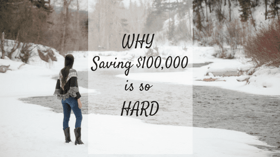 Why Saving a $100,000 is HARD!