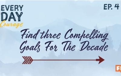 Find Three Compelling Goals for the Decade