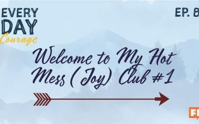 Welcome to My Hot Mess (Joy) Club #1