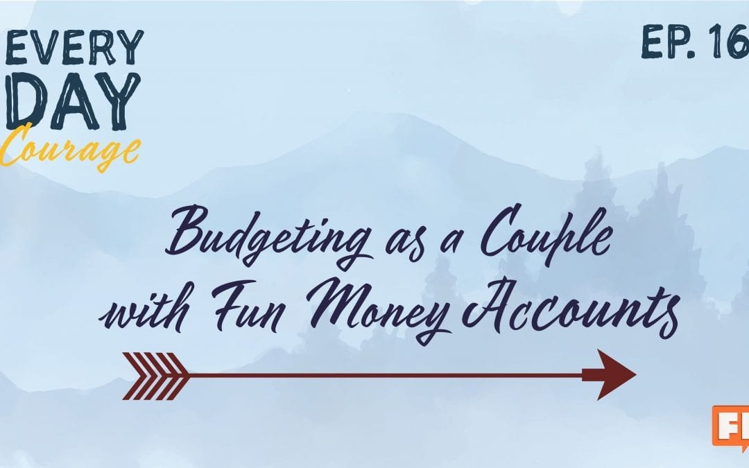 Budgeting as a Couple with Fun Money Accounts