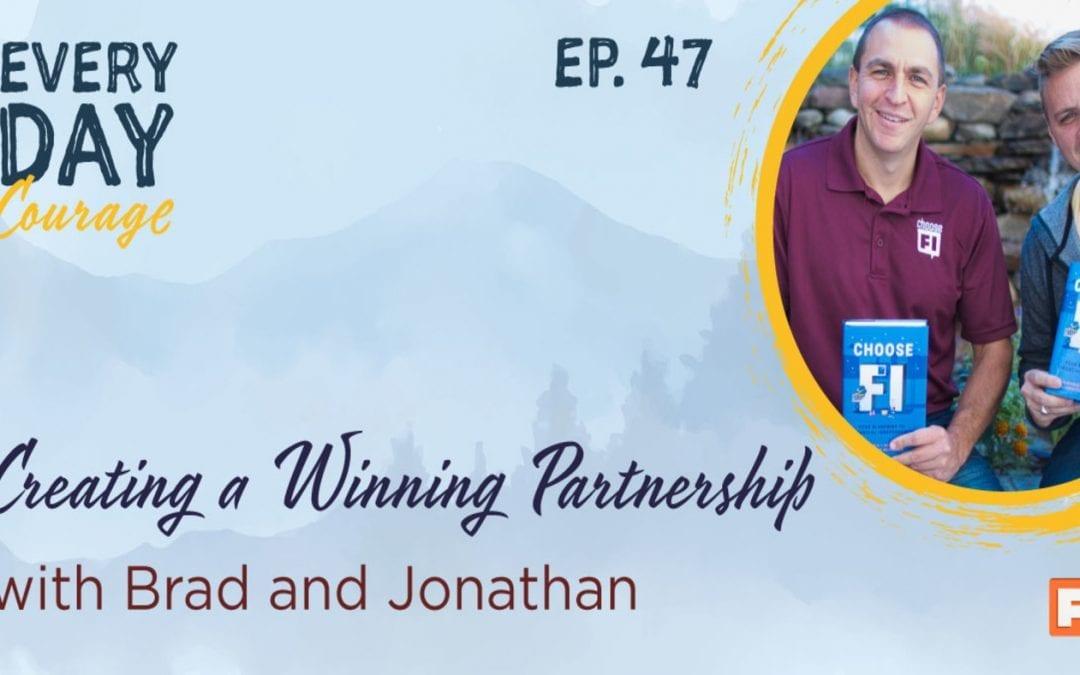 Creating a Winning Partnership with Brad and Jonathan