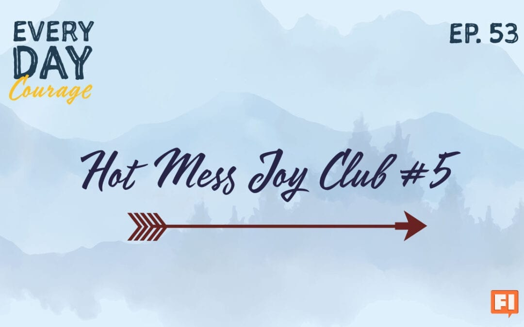 Hot Mess Joy Club #5