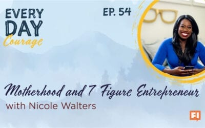 Nicole Walters on Motherhood and 7 Figure Entrepreneur
