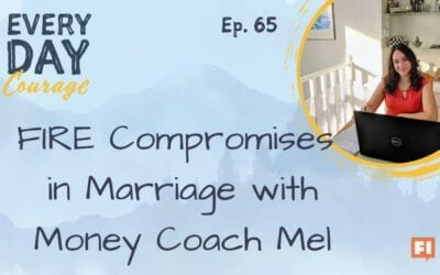 FIRE Compromises in Marriage with Money Coach Mel