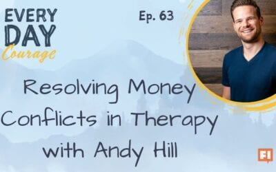 Resolving Money Conflicts in Therapy with Andy Hill