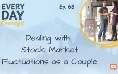 Dealing With Stock Market Fluctuations as a Couple
