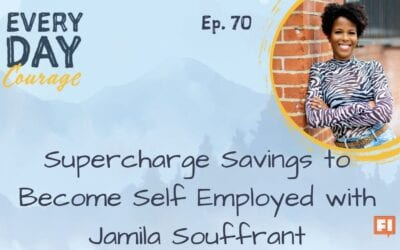 Supercharge Savings to Become Self Employed with Jamila Souffrant