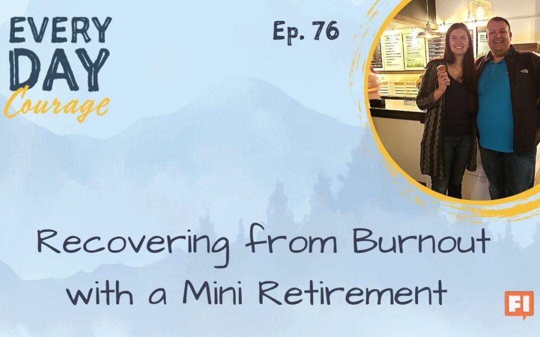 Jillian Johnsrud, mini-retirement, money, Josh Obermyer, FIRE