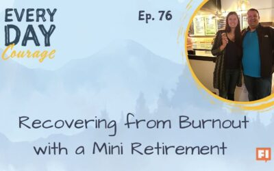 Recovering from Burnout with a Mini Retirement